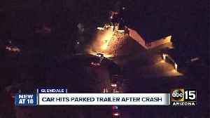 News video: Car hits parked trailer in Glendale