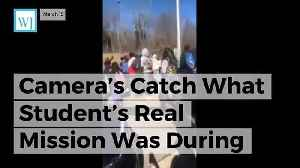 News video: Camera's Catch What Student's Real Mission Was During National Walkout Day