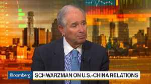 News video: Schwarzman Says 'No Doubt' China and U.S. Have Tariff Level Imbalance