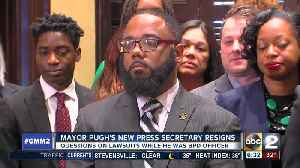 News video: Mayor Pugh's Press Secretary resigns hours after appointment