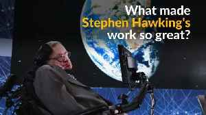 News video: Stephen Hawking: a glimpse into his groundbreaking work