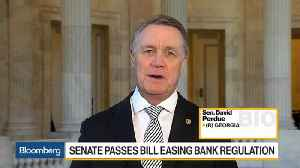 News video: Sen. Perdue Says Bank Regulation Change Will Stimulate Main Street