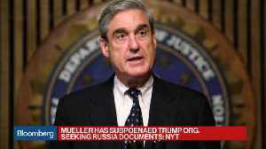 News video: Mueller Subpoenas Trump Organization for Russia Documents: NYT