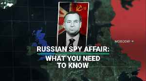 News video: Russian Spy Affair: What You Need To Know