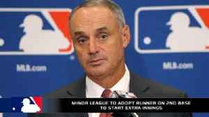 News video: Should MLB adopt the runner on 2nd base rule for extra innings?