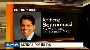 News video: Scaramucci Says Trump-Kudlow 'Marriage' Will Last a Long Time