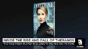 News video: How the Media Played a Role in the Rise & Fall of Theranos