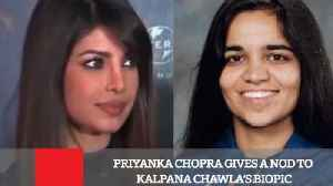 News video: Priyanka Chopra Gives A Nod To Kalpana Chawla's Biopic