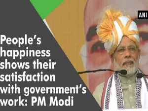 News video: People's happiness shows their satisfaction with government's work: PM Modi