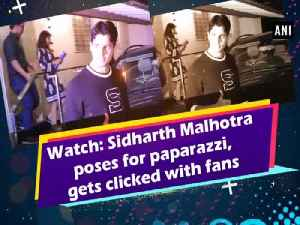 News video: Watch: Sidharth Malhotra poses for paparazzi, gets clicked with fans