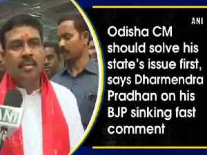 News video: Odisha CM should solve his state's issue first, says Dharmendra Pradhan on his BJP sinking fast comment