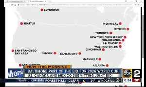 News video: Baltimore part of the bid for the 2026 World Cup