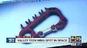 News video: Valley teen's tool picked for use on International Space Station