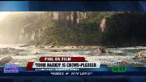 News video: Ferocious 'Tomb Raider' is a crowd-pleaser (MOVIE REVIEW)