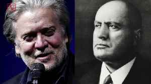 News video: Report: Steve Bannon 'Fascinated' By Benito Mussolini