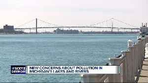 News video: New report details industrial pollution in Michigan's lakes, rivers and streams