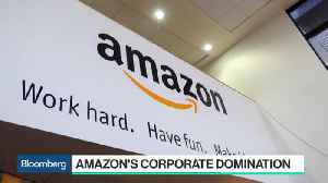 News video: Amazon's Dominance Has Changed the Landscape for Corporate America