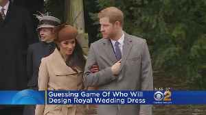 News video: Guessing Game Underway About Royal Wedding Dress Designer
