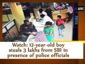 News video: Watch: 12-year-old boy steals 3 lakhs from SBI in presence of police officials