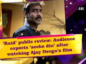 News video: 'Raid' public review: Audience expects 'acche din' after watching Ajay Devgn's film