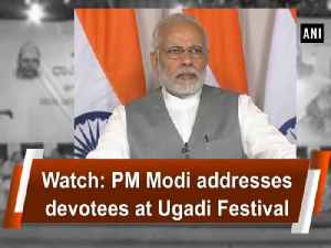 News video: Watch: PM Modi addresses devotees at Ugadi Festival