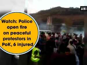 News video: Watch: Pakistan Police open fire on peaceful protestors in PoK, 6 injured