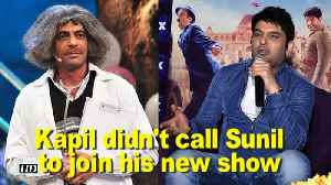 News video: Kapil Sharma didn't call Sunil Grover to join his new show