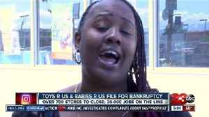 News video: All Toys R Us & Babies R Us close in Kern County