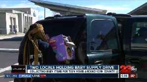 News video: Two Bakersfield High School teens are collecting baby supplies to help pregnant teen mothers