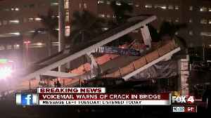 News video: Voicemail warns of crack in bridge