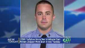 News video: 2 NY firefighters among 7 killed in Iraq helicopter crash