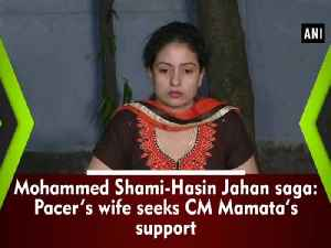 News video: Mohammed Shami-Hasin Jahan saga: Pacer's wife seeks CM Mamata's support