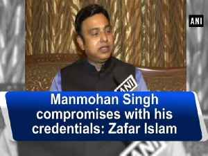News video: Manmohan Singh compromises with his credentials: Zafar Islam