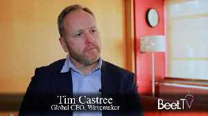 News video: Wavemaker's Castree Explains Purchase Journey Planning, Endurance Of Mixed Trading Models