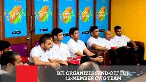News video: BFI Organizes Send-Off For 12-Member CWG Team