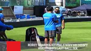 News video: Rohit Sharma Reveals Why He Didn't Watch Dk's Last Ball Six