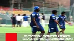 News video: IPL Technical Committee Approves Replacement In Mumbai Indians Squad