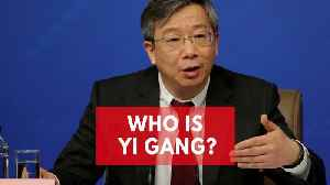 News video: Who is Yi Gang? US-trained economist appointed as head of China's central bank