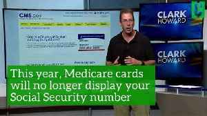 News video: What you need to know about Medicare's new insurance cards