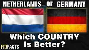 News video: THE NETHERLANDS or GERMANY - Which Country is Better?
