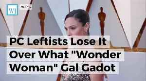 "News video: PC Leftists Lose It Over What ""Wonder Woman"" Gal Gadot Said About Stephen Hawking"