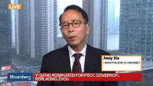 News video: China Taps Yi Gang as New PBOC Governor