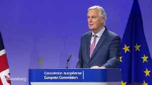 News video: EU's Barnier Says U.K. Transition Deal and Large Part of Exit Treaty Agreed