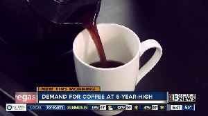 News video: Demand for coffee at 6-year high