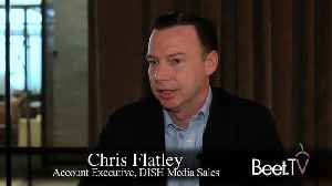 News video: With 2.2 Million Households, Sling In Year Of Addressable Convergence With Dish
