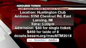 News video: Around Town 3/19/18: Camp Kesem MSU make the Magic Fundraiser