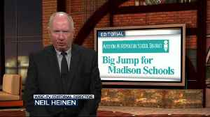 News video: Editorial: Big jump for Madison schools