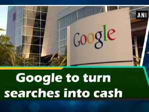 News video: Google to turn searches into cash