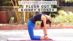News video: 5 Effective Asanas To Flush Out Kidney Stones