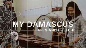 News video: My Damascus episode 3: Arts and Culture